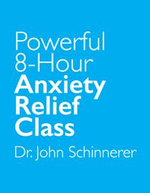 Online Anxiety Relief Class w/ Dr. John Schinnerer